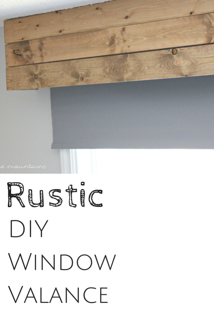 Rustic Diy Window Valance Making It In The Mountains